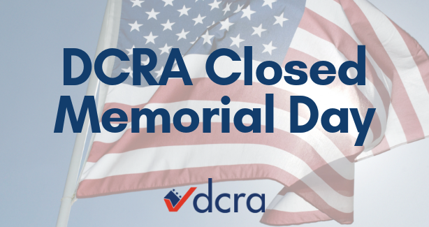 DCRA Closed Memorial Day | No Construction Allowed