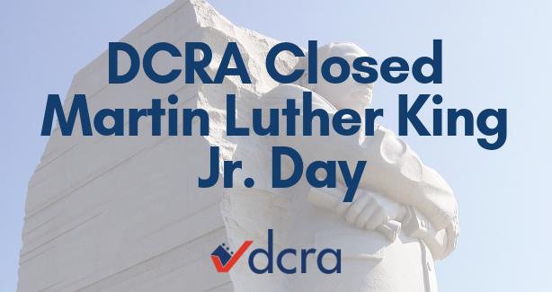 DCRA Closed Martin Luther King Jr. Day | No Construction Allowed