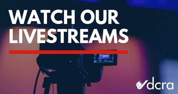DCRA Livestreams