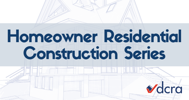 Homeowner Residential Construction Series