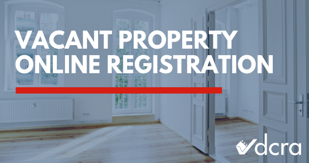 NOW AVAILABLE!  Vacant Property Online Registration