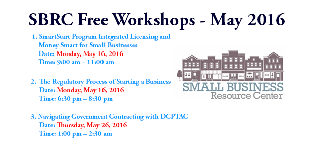 Small Business Resource Center (SBRC) Free Monthly Workshops - May 2016