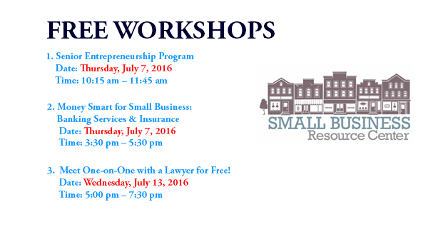 Small Business Resource Center, Free Workshops - July 2016